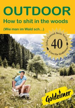 How to shit in the woods, Conrad Stein Verlag